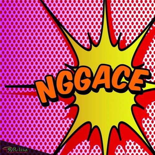 #Nggace: BUAT BAHAGIA