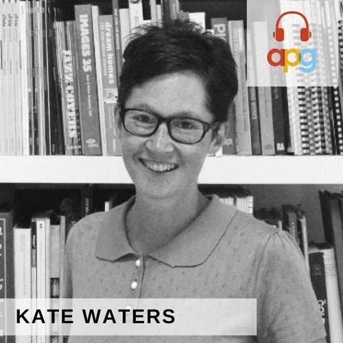 Kate Waters | APG Podcast | Episode 2