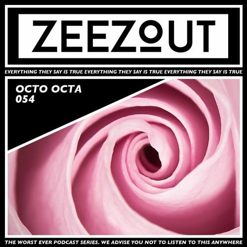 ZeeZout Podcast 054 | Octo Octa - Love Hypnosis Vol. 1