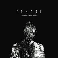 TÉNÉRÉ - Tenebris (Olëm Remix)