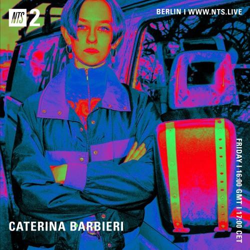 Caterina Barbieri x NTS