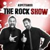 [ASPETTANDO THE ROCK SHOW] - La passeggiatina (31-01-18)