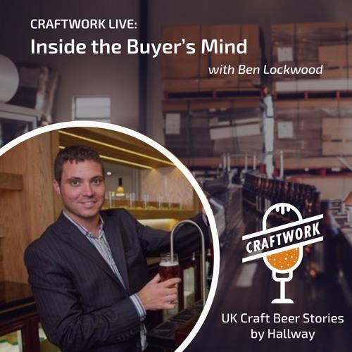Craftwork Live: Inside the Buyer's Mind with Ben Lockwood