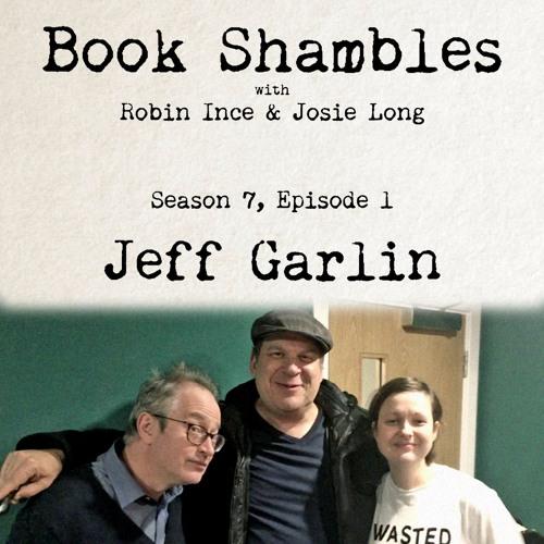 Book Shambles - Season 7, Episode 1 - Jeff Garlin