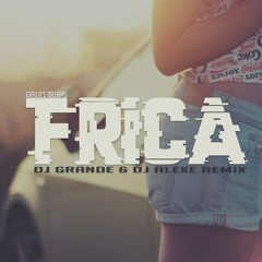 Carla's Dreams - Frica (DjGrande Remix) EXTENDED