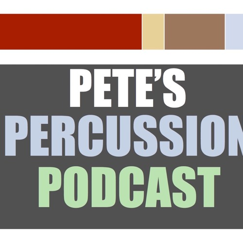 Pete's Percussion Podcast: Episode 75 - Ed Hartman