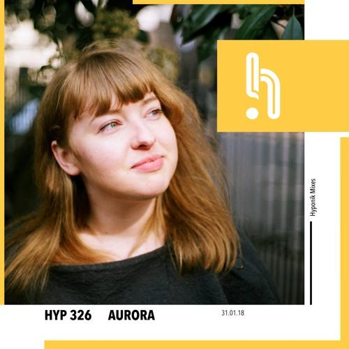Hyp 326: Aurora
