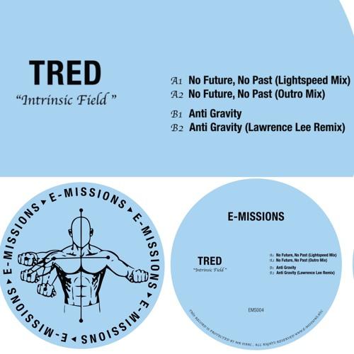 """""""TRED"""" - INTRINSIC FIELD - EMS004 -  (PREVIEWS)"""
