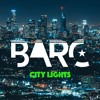 BARC - City Lights