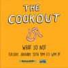 The Cookout Mix: What So Not (1/30/2018)