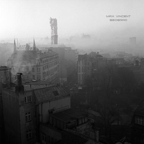 Max Vincent-Beograd LP DCM-006