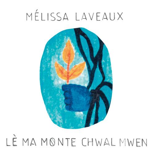 Mélissa Laveaux - Lè Ma Monte Chwal Mwen