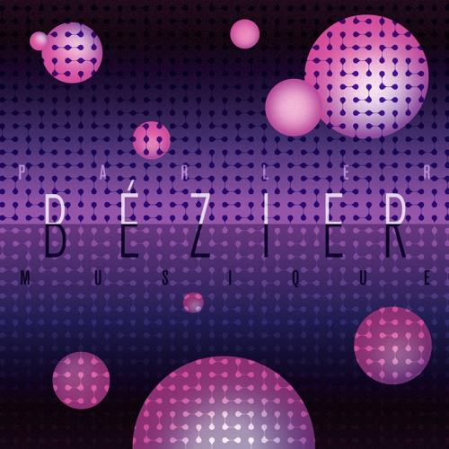 Bézier - Parler Musique 2xLP snippets