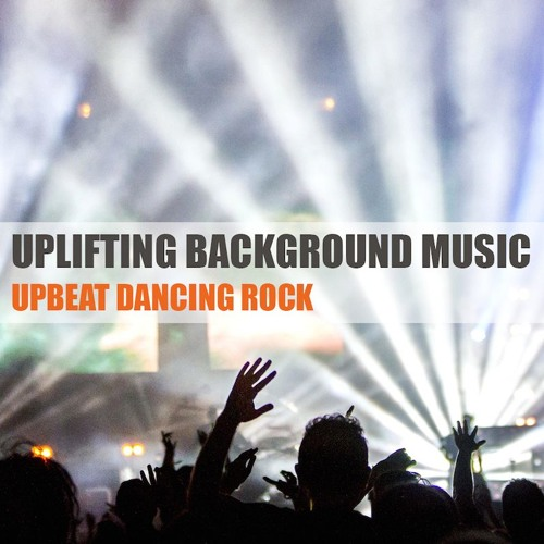 Upbeat Dancing Rock 2 | Instrumental Background Music for Video