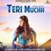Teri Muchh - Sukhdeep Grewal