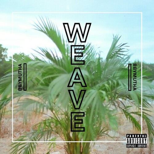 WEAVE EP