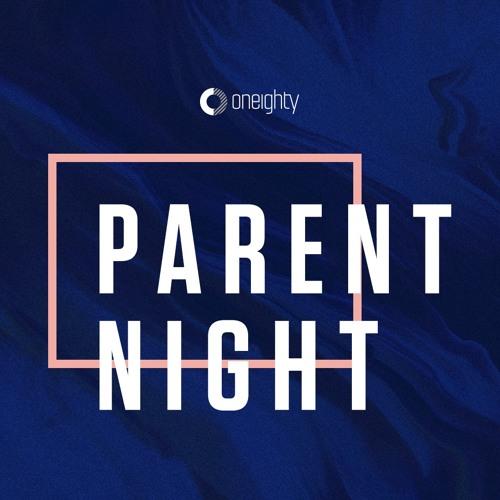 Oneighty Parent Night (1-24-18)