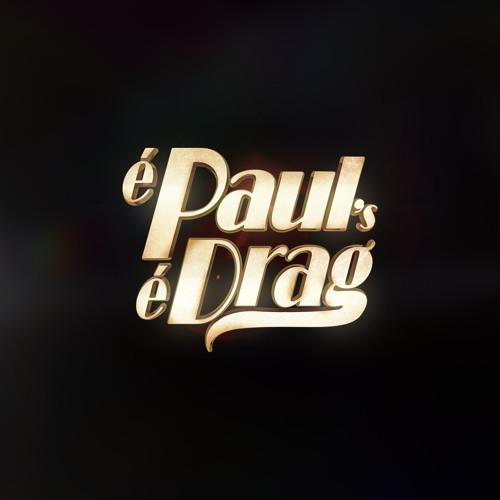 É Paul's, É Drag