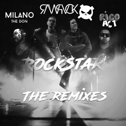6 - RAWPVCK - Rockstar (Feat. Rico Act & Milano The Don)(PENZ & RXID Remix)