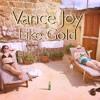 Vance Joy - Like Gold (Cover)
