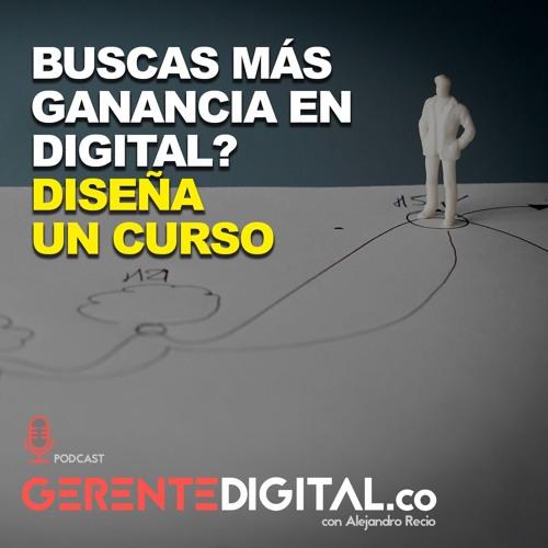 Buscas más ganancia en digital?
