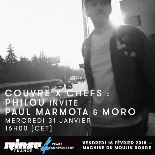 Philou CxC - Couvre x Chefs on Rinse France - 31.01.2018