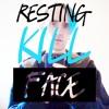 Resting Kill Face