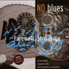 No Blues - Nobody's Fault But Mine