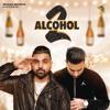 Alcohol 2 (Paul G, Karan Aujla)