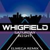 Whigfield - Saturday Night (Elmega Remix) FREE DOWNLOAD