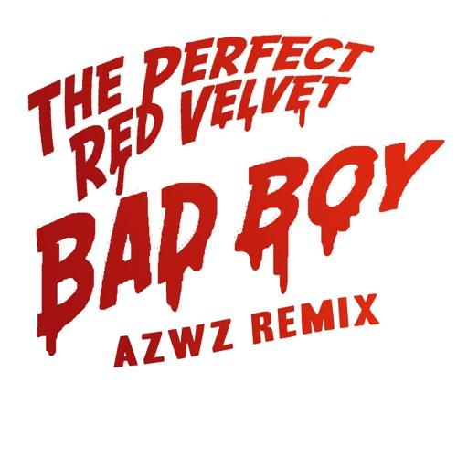 Red Velvet - Bad Boy (AZWZ Remix) by AZWZ   Free Listening on SoundCloud