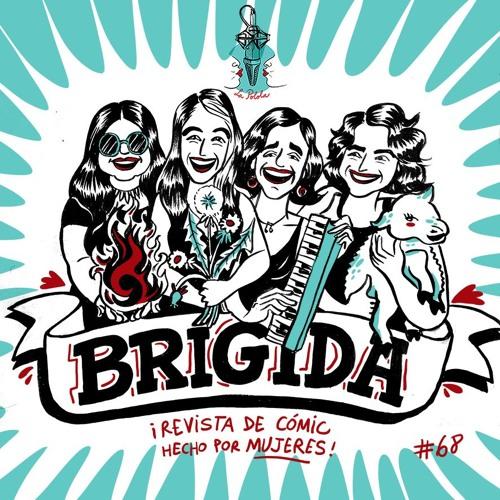 LaPolola #68: Presentando a BRÍGIDA