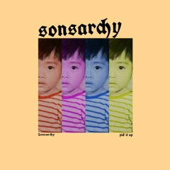 Sonsarchy - pick it up