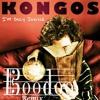 Kongos - I'm Only Joking (Boodoo Indie Remix)((Explicit))