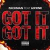 Got it, Got it - 6ix9ine X Packman