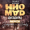 Jahyanai & Bamby - Who Mad Again (AfroBass Mashup By Lub's)