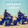 Mohamed Assaf & Massari - Roll With It 2018 محمد عساف ومساري