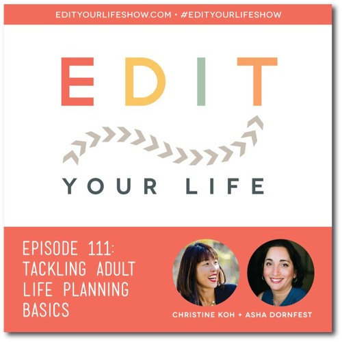 Episode 111: Tackling Adult Life Planning Basics