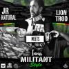Jr Natural Meets Lion Trod Inna Militant Style