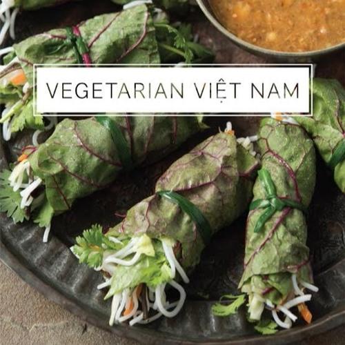Talk Travel Asia - Ep. 75: Vegetarian Vietnamese With Cameron Stauch