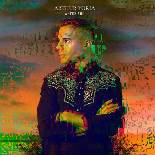 After You - Arthur Yoria (Full Album)
