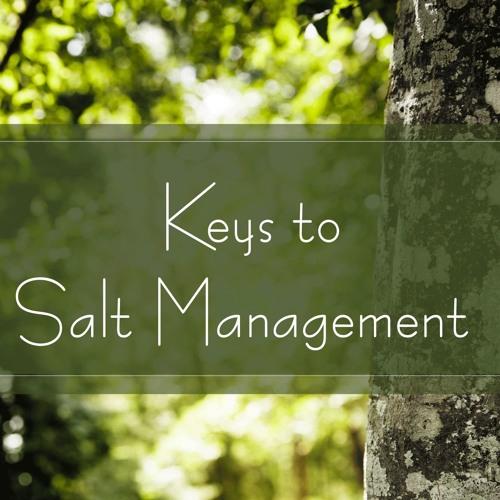 Keys to Salt Managment
