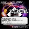 B3NNE feat. Katty McGrew - Target Practice (REMIX CONTEST)[CLOSED]