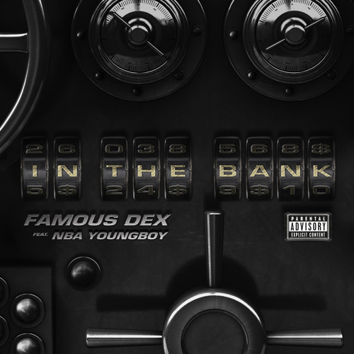 In The Bank (ft. NBA Youngboy)