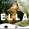 Star dinasty - Ella(Marcelo obiang)