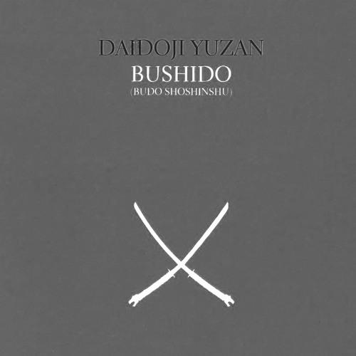 89 | Bushido (Livro do Samurai) - Daidoji Yuzan
