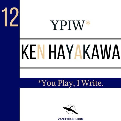 Ken Hayakawa — YPIW 12 | vanitydust.com