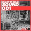 UNDERGROUND SOUND 001