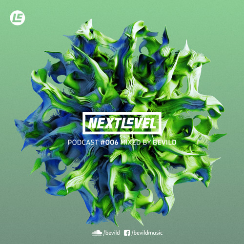 Next Level Podcast 006 Mixed By Bevild By Next Level Free Download On Toneden