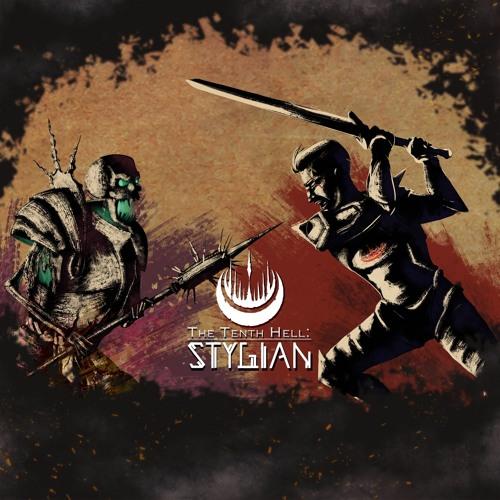 The Tenth Hell: Stygian - Main Theme